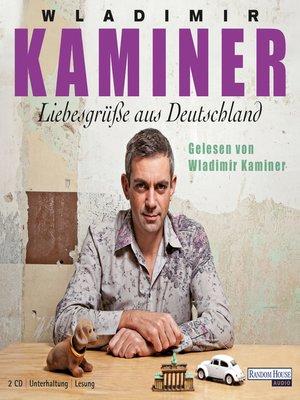 cover image of Liebesgrüße aus Deutschland