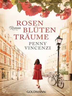 cover image of Rosenblütenträume