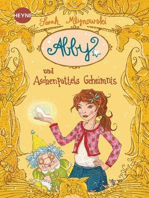 cover image of Abby und Aschenputtels Geheimnis