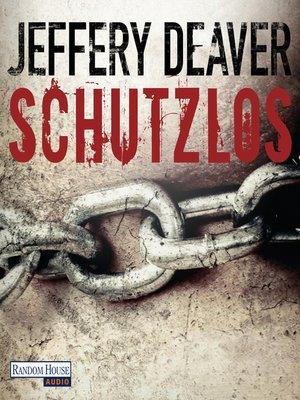 cover image of Schutzlos