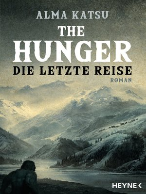 cover image of The Hunger--Die letzte Reise