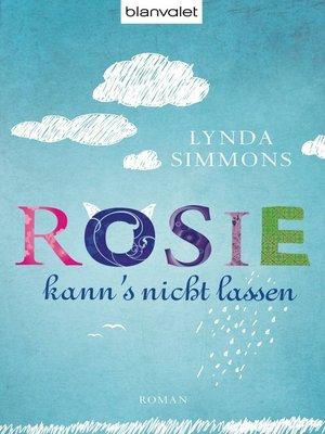 cover image of Rosie kann's nicht lassen