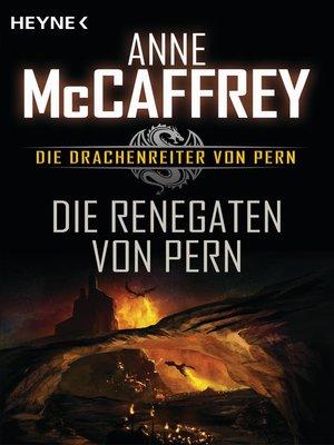 cover image of Die Renegaten von Pern