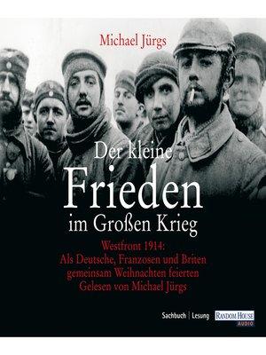 cover image of Der kleine Frieden im Großen Krieg