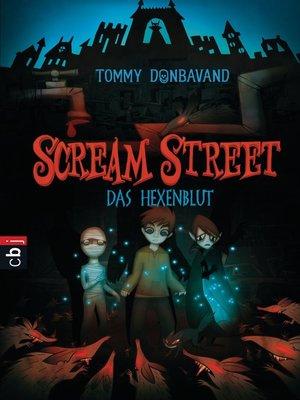 cover image of Scream Street--Das Hexenblut
