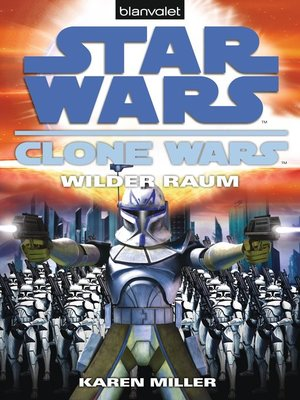 cover image of Star Wars. Clone Wars 2. Wilder Raum