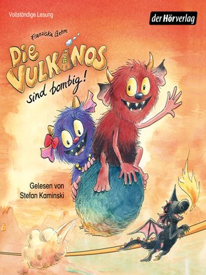 cover image of Die Vulkanos sind bombig!