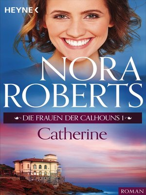 cover image of Die Frauen der Calhouns 1. Catherine