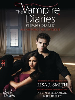 cover image of The Vampire Diaries--Stefan's Diaries--Am Anfang der Ewigkeit