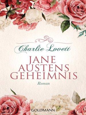 cover image of Jane Austens Geheimnis