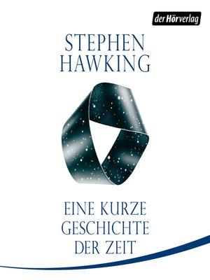 cover image of Eine kurze Geschichte der Zeit