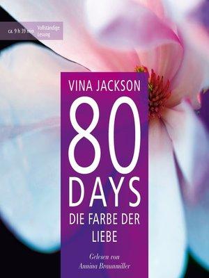 cover image of 80 Days--Die Farbe der Liebe