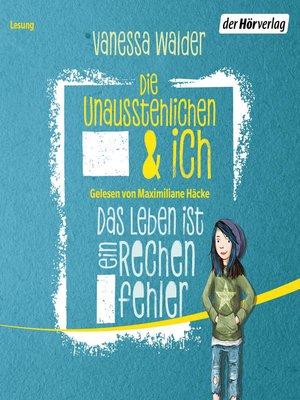 cover image of Die Unausstehlichen und ich