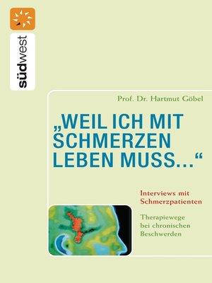 """cover image of """"weil ich mit Schmerzen leben muss..."""" Interviews mit Schmerzpatienten"""