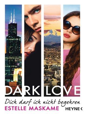 cover image of DARK LOVE--Dich darf ich nicht begehren