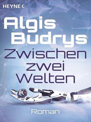 cover image of Zwischen zwei Welten