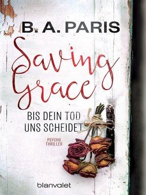 cover image of Saving Grace--Bis dein Tod uns scheidet