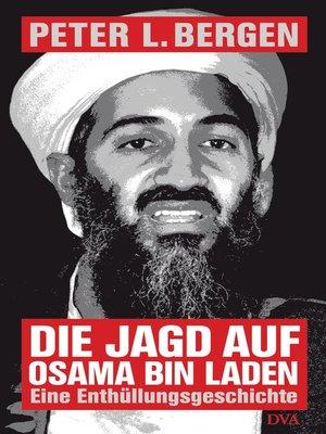 cover image of Die Jagd auf Osama Bin Laden