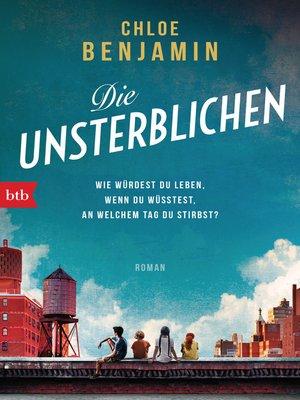 cover image of Die Unsterblichen