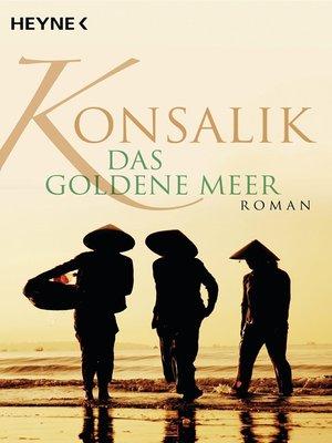 cover image of Das goldene Meer