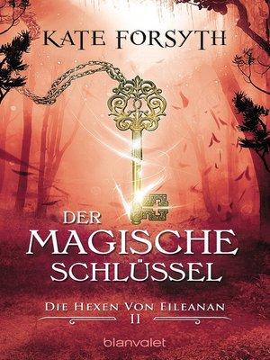 cover image of Der magische Schlüssel 2