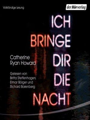 cover image of Ich bringe dir die Nacht