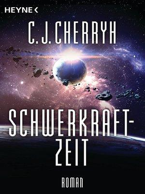 cover image of Schwerkraftzeit