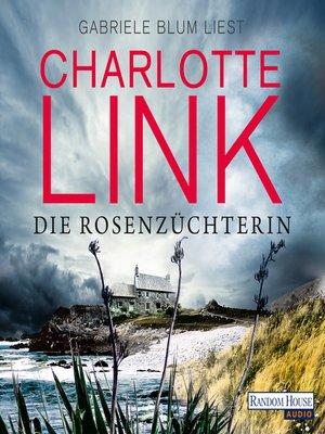 cover image of Die Rosenzüchterin