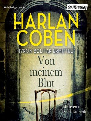 cover image of Von meinem Blut--Myron Bolitar ermittelt