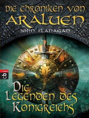 cover image of Die Chroniken von Araluen--Die Legenden des Königreichs