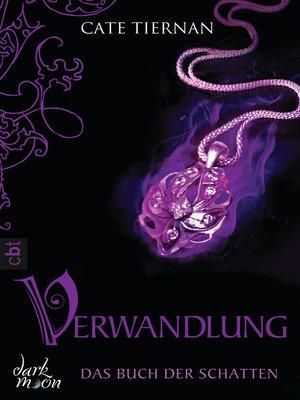 cover image of Das Buch der Schatten--Verwandlung