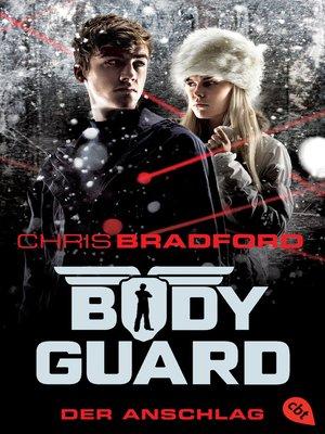 cover image of Bodyguard--Der Anschlag