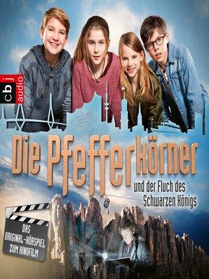 cover image of Die Pfefferkörner und der Fluch des schwarzen Königs