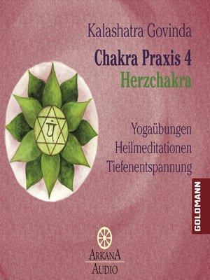 cover image of Chakra Praxis 4--Herzchakra 4