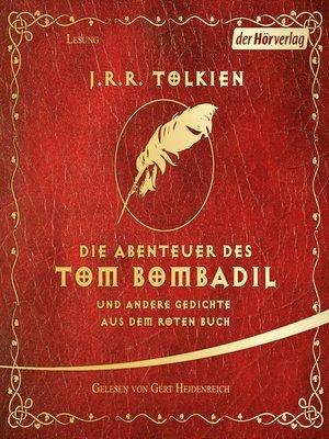 cover image of Die Abenteuer des Tom Bombadil