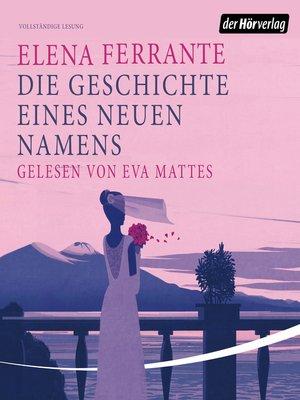 cover image of Die Geschichte eines neuen Namens