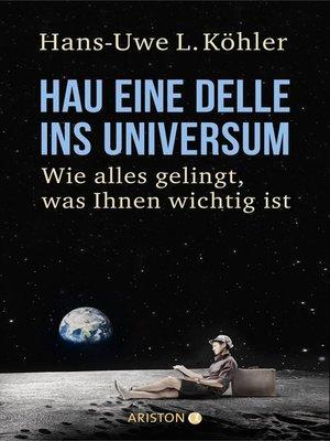 cover image of Hau eine Delle ins Universum