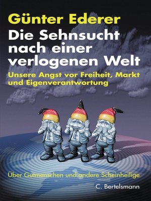 cover image of Die Sehnsucht nach einer verlogenen Welt