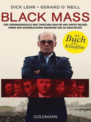 Black Mass by Dick Lehr · OverDrive (Rakuten OverDrive): eBooks