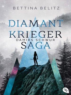 cover image of Die Diamantkrieger-Saga--Damirs Schwur