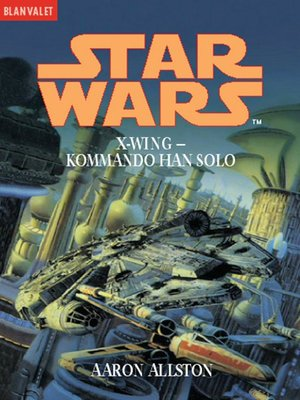 cover image of Star Wars. X-Wing. Kommando Han Solo