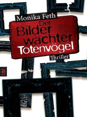 cover image of Der Bilderwächter--Totenvögel
