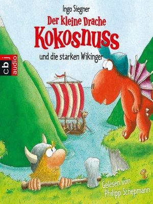 cover image of Der kleine Drache Kokosnuss und die starken Wikinger