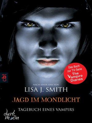 cover image of Tagebuch eines Vampirs--Jagd im Mondlicht
