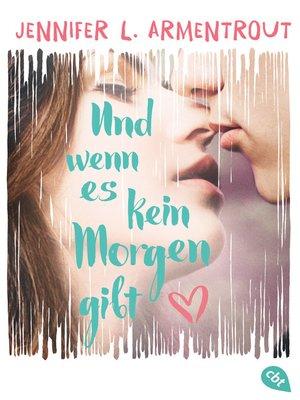 cover image of Und wenn es kein Morgen gibt