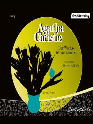 cover image of Der Wachsblumenstrauß