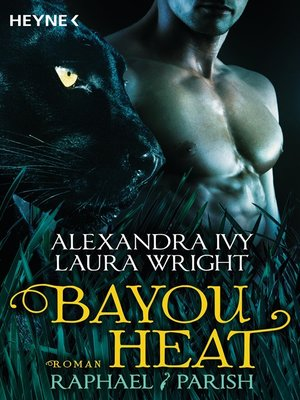 cover image of Bayou Heat--Raphael / Parish