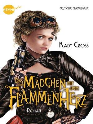 cover image of Das Mädchen mit dem Flammenherz