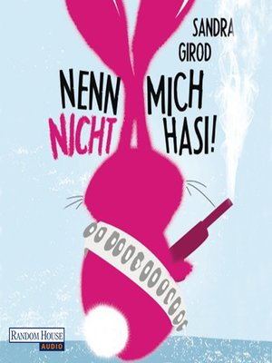 cover image of Nenn mich nicht Hasi!