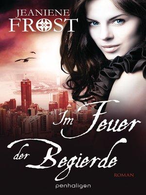 cover image of Im Feuer der Begierde